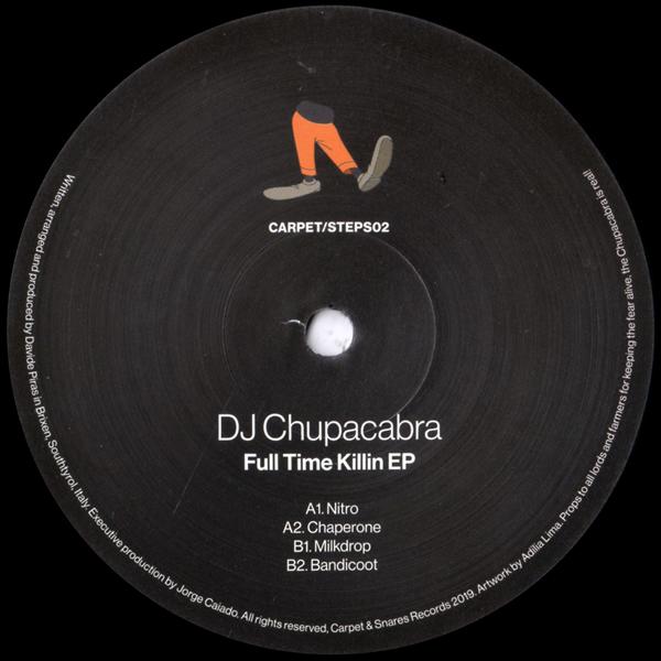 dj-chupacabra-full-time-killin-ep-carpet-and-snares-records-cover