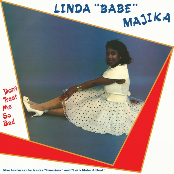 linda-majika-dont-treat-me-so-bad-lp-be-with-records-cover
