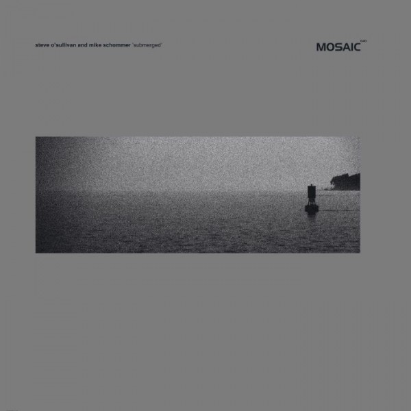 steve-osullivan-mike-schommer-submerged-deepchord-remix-mosaic-cover