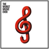 various-artists-the-wurst-music-ever-part-ii-wurst-cover