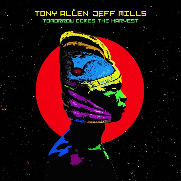 tony-allen-jeff-mills-tomorrow-comes-the-harvest-blue-note-cover