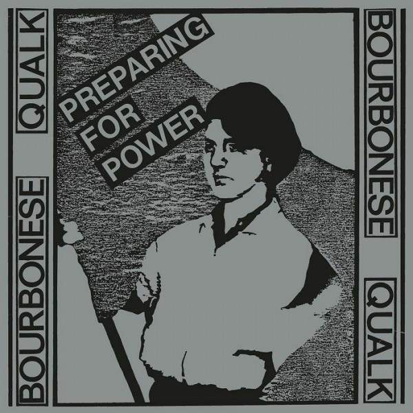 bourbonese-qualk-preparing-for-power-lp-pre-order-platform-23-cover