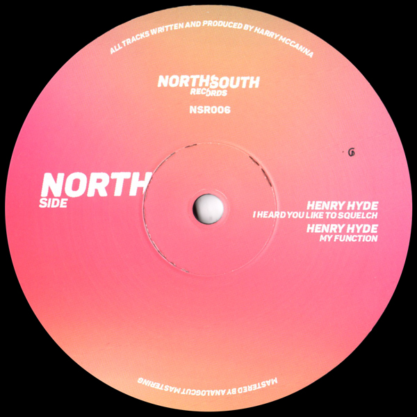 henry-hyde-i-heard-you-like-to-squelch-nsr-006-northsouth-cover