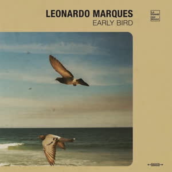 leonardo-marques-early-bird-lp-disk-union-cover