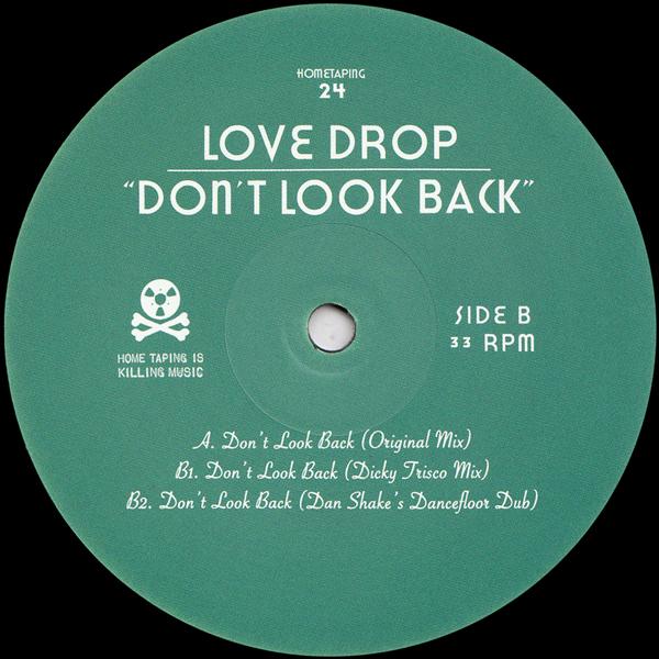 love-drop-dont-look-back-dicky-trisco-dan-shake-remixes-hometaping24-cover