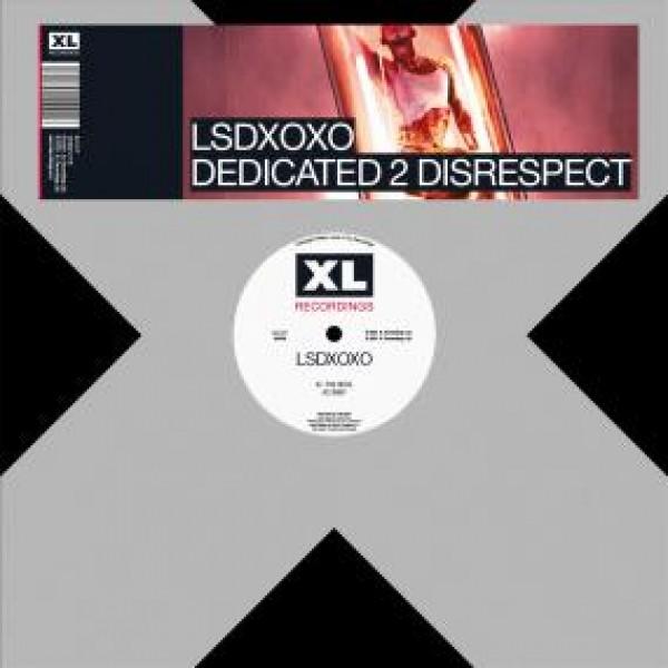 lsdxoxo-dedicated-2-disrespect-xl-recordings-cover