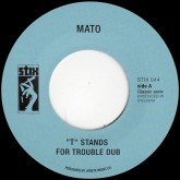 mato-t-stands-for-trouble-enter-the-dragon-stix-records-cover