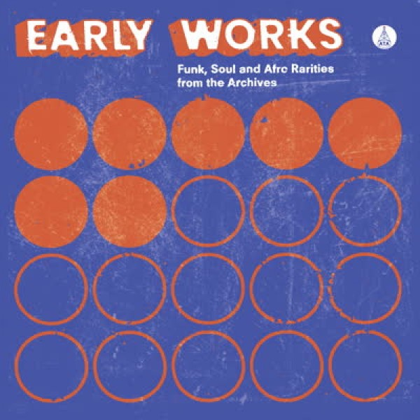 various-artists-early-works-funk-soul-afro-rarities-from-the-archives-lp-ata-records-cover