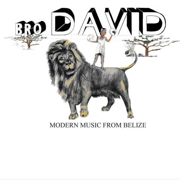 bro-david-modern-music-from-belize-lp-cultures-of-soul-cover