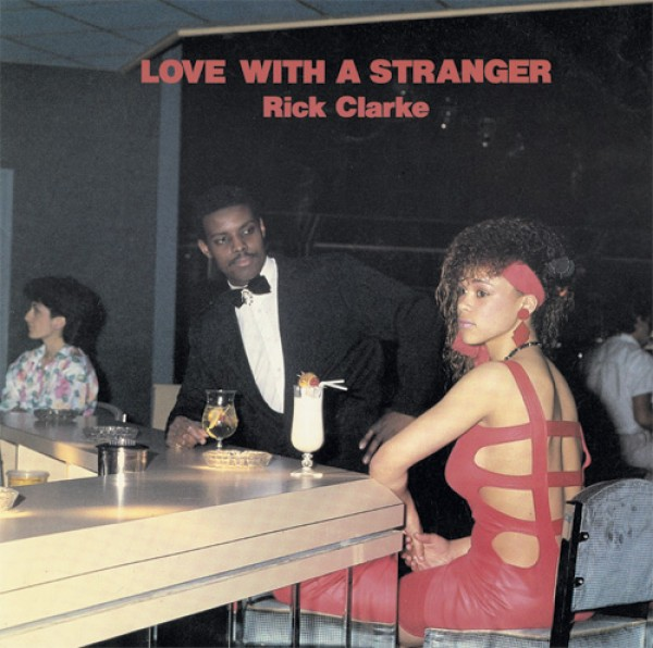 rick-clarke-love-with-a-stranger-local-records-cover
