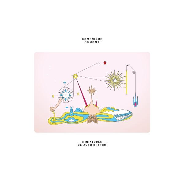 domenique-dumont-miniatures-de-auto-rhythm-lp-antinote-cover