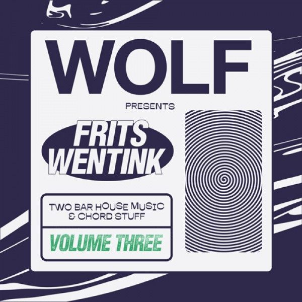 frits-wentink-two-bar-house-music-chord-stuff-vol-3-wolf-music-cover