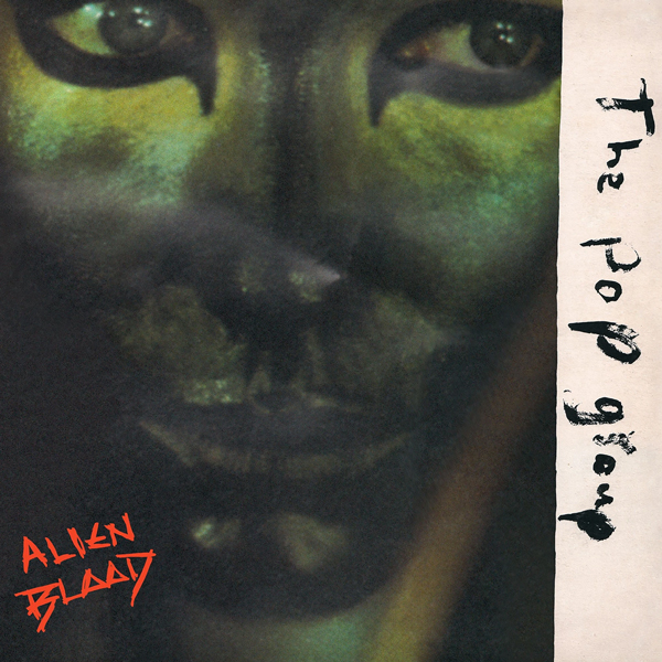 the-pop-group-alien-blood-lp-mute-cover