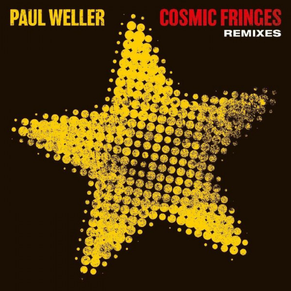 paul-weller-cosmic-fringes-remixes-polydor-records-cover