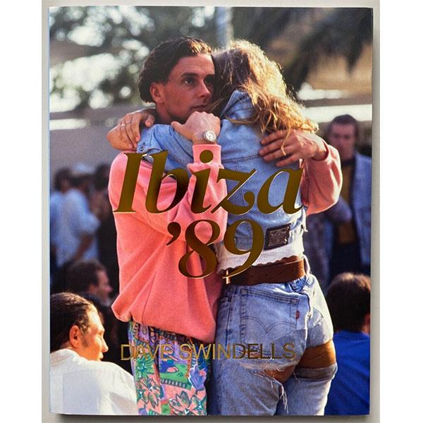 dave-swindells-dave-swindells-ibiza-89-book-idea-cover