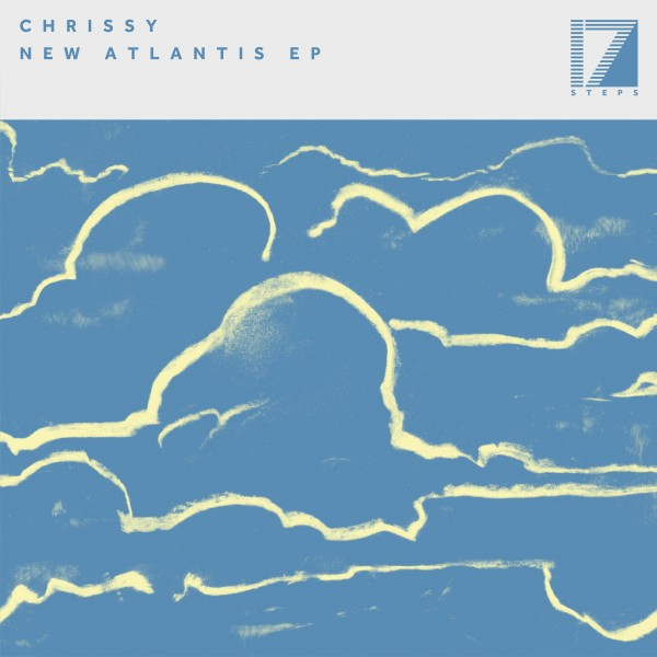 chrissy-new-atlantis-ep-inc-loods-remix-17-steps-recordings-cover