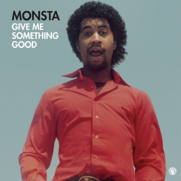 monsta-give-me-something-good-past-due-cover