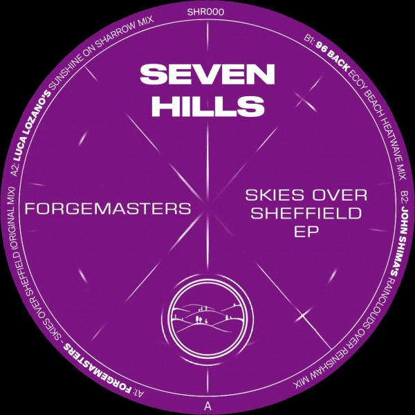 forgemasters-skies-over-sheffield-ep-luca-lozano-john-shima-96-back-remixes-standard-black-vinyl-seven-hills-cover