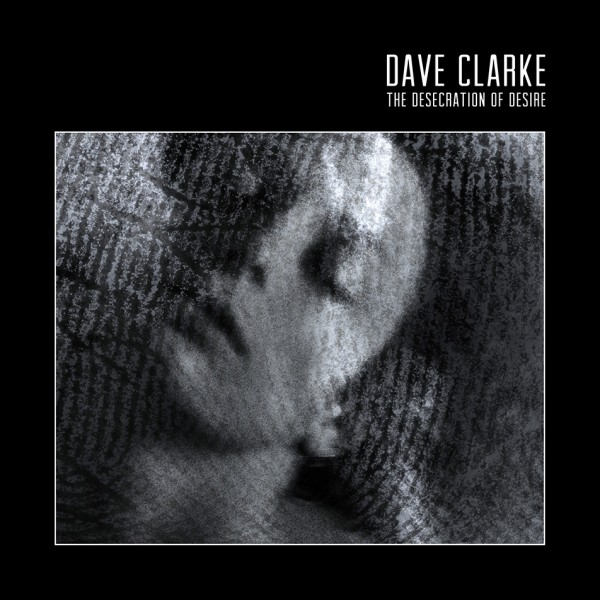 dave-clarke-the-desecration-of-desire-cd-skint-cover