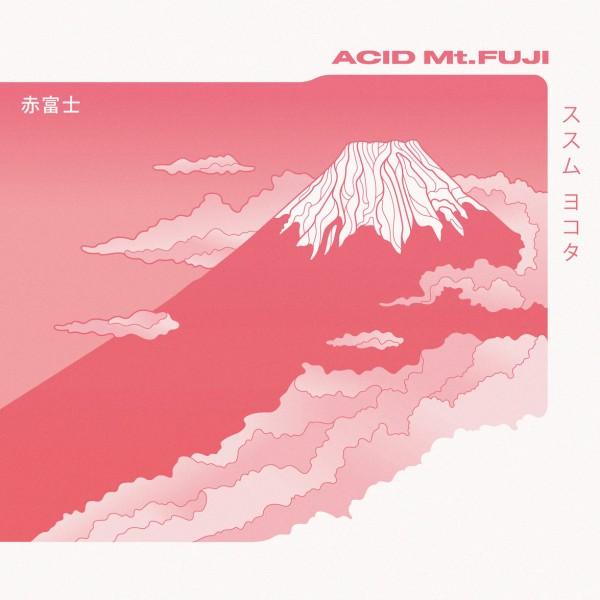 Acid Mt  Fuji LP
