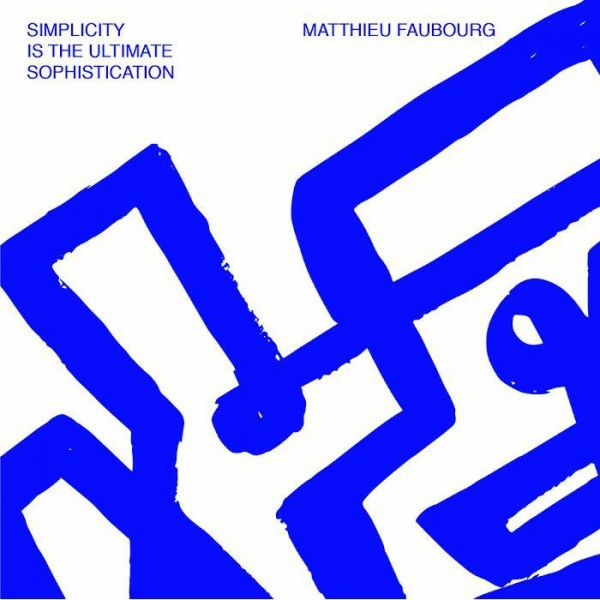 matthieu-faubourg-simplicity-is-the-ultimate-sophistication-lp-jazzy-couscous-cover