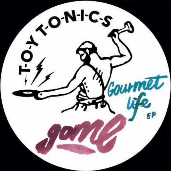 gome-gourmet-life-ep-toy-tonics-cover
