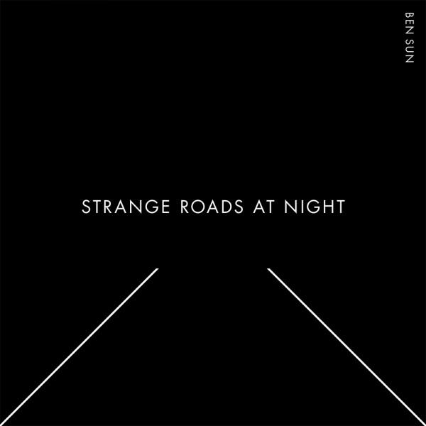 ben-sun-strange-roads-at-night-lp-voyeurrhythm-cover