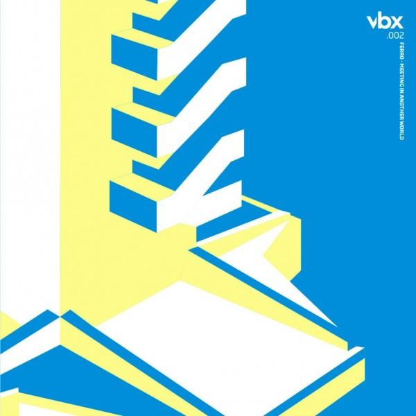 ferro-meeting-in-another-world-ep-vbx-cover