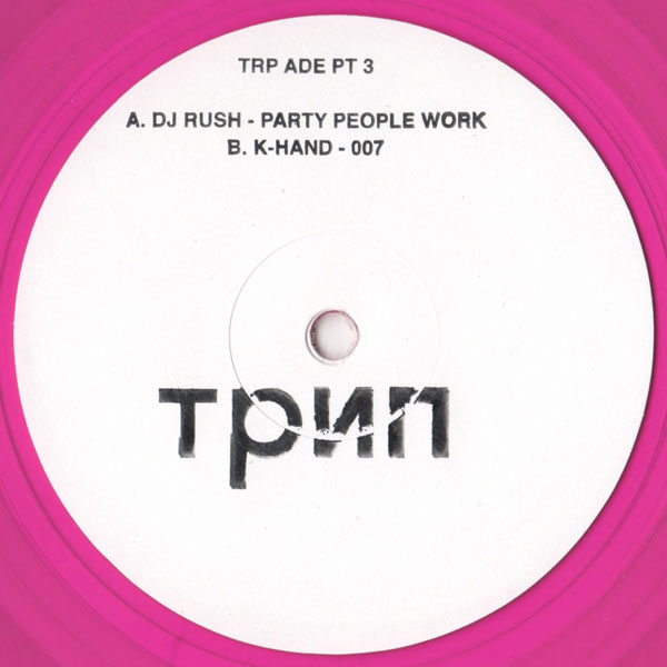 dj-rush-k-hand-trip-ade-part-3-party-people-work-007-trip-cover