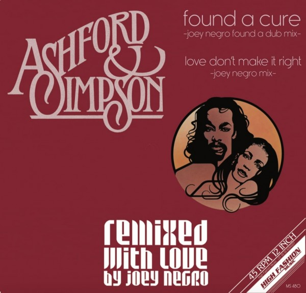 ashford-simpson-found-a-cure-love-dont-make-it-right-remixed-with-love-by-joey-negro-high-fashion-music-cover