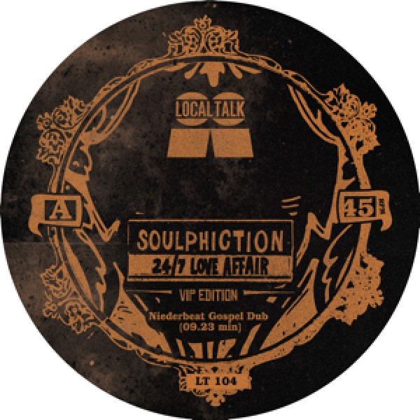 soulphiction-24-7-love-affair-vip-edition-local-talk-cover