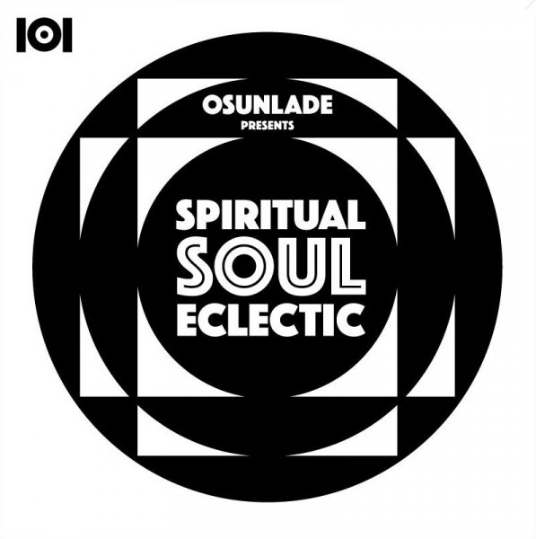 osunlade-spiritual-soul-eclectic-101-apparel-cover