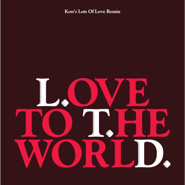 ltd-love-to-the-world-kon-remix-12inch-version-kontemporary-cover