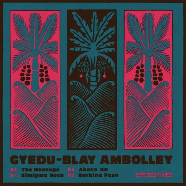 gyedu-blay-ambolley-the-message-akoko-ba-simigwa-soca-burkina-faso-analog-africa-cover