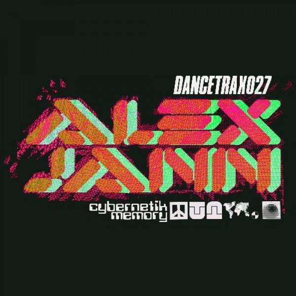 alex-jann-cybernetik-memory-dance-trax-027-dance-trax-cover