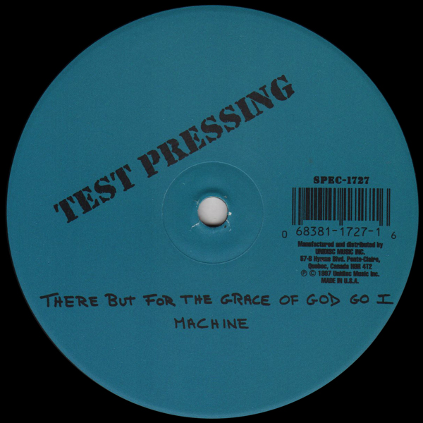 machine-visual-there-but-for-the-grace-of-god-go-i-the-music-got-me-test-pressing-version-unidisc-cover