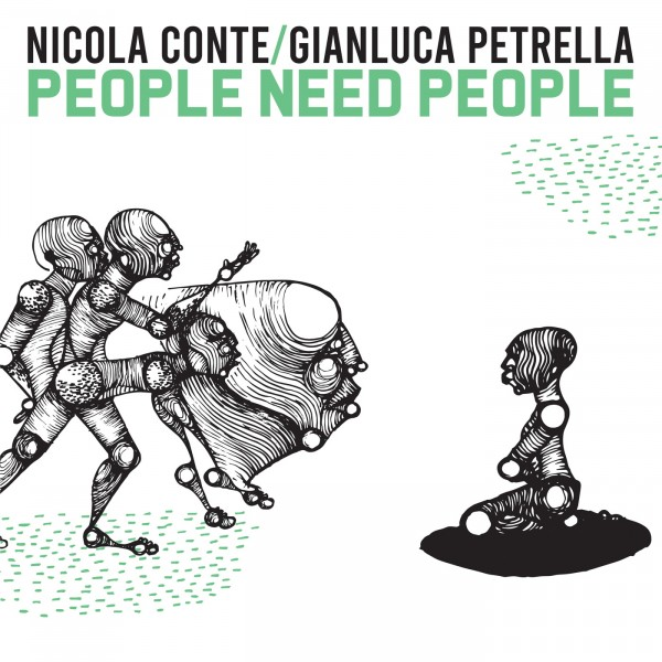 nicola-conte-gianluca-petrella-people-need-people-lp-schema-cover