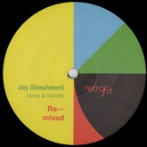 jay-shepheard-home-garden-remixed-locked-groove-jacques-renault-remixes-retrofit-cover