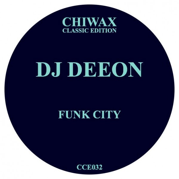 dj-deeon-funk-city-chiwax-classic-edition-cover