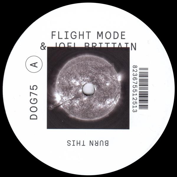 flight-mode-joel-brittain-burn-this-ep-inc-medlar-remix-delusions-of-grandeur-cover