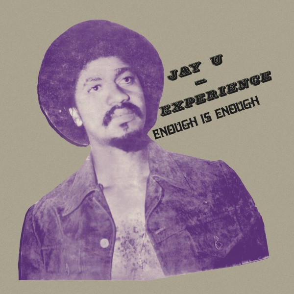 jay-u-experience-enough-is-enough-lp-soundway-cover
