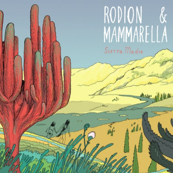 rodion-mammarella-sierra-madre-slow-motion-cover
