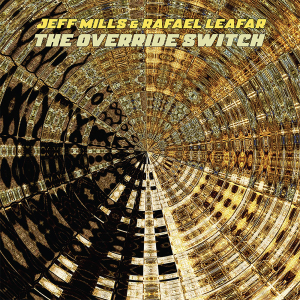 jeff-mills-and-rafael-leafar-the-override-switch-lp-pre-order-axis-cover