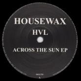 hvl-across-the-sun-ep-housewax-cover