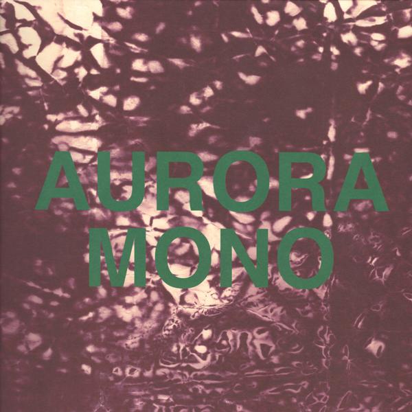 zero-7-aurora-mono-make-records-cover