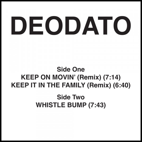 deodato-keep-on-movin-remix-keep-it-in-the-family-remix-whistle-bump-groovin-recordings-cover