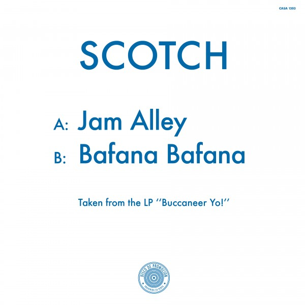 scotch-jam-alley-bafana-bafana-la-casa-tropical-cover