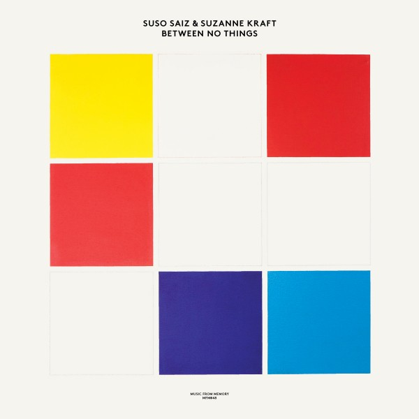 suso-saiz-suzanne-kraft-between-no-things-lp-music-from-memory-cover