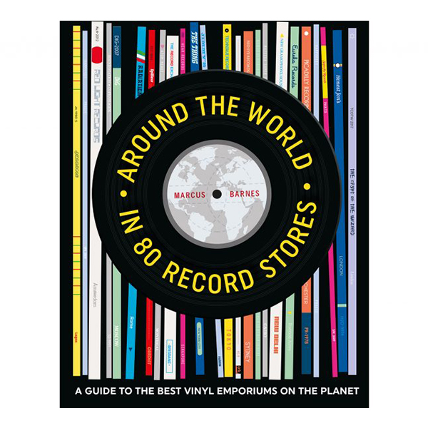 marcus-barnes-around-the-world-in-80-record-stores-book-dog-n-bone-cover