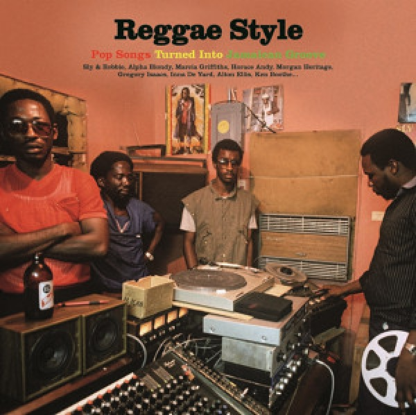 Reggae Style - Pop Songs Turned Into Jamaican Groove LP